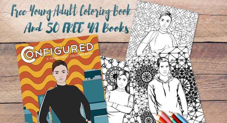 Over 50 FREE Young Adult Books For You and a YA Coloring Book