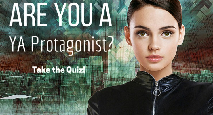 Are You a YA Protagonist? Take a Quiz
